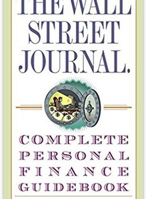WSJ Complete Personal Finance Guidebook By Jeff Opdyke